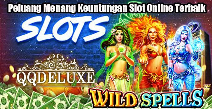 Peluang Menang Keuntungan Slot Online Terbaik