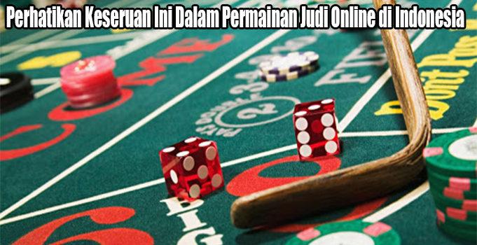 Perhatikan Keseruan Ini Dalam Permainan Judi Online di Indonesia