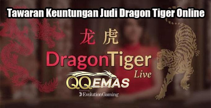 Tawaran Keuntungan Judi Dragon Tiger Online